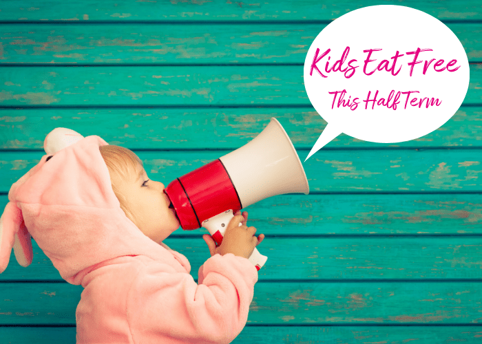 Copy of Copy of Kids Eat Free this Half Term!
